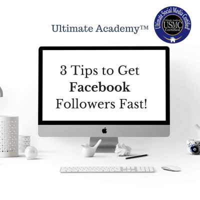 3 Tips to Get Facebook Followers Fast