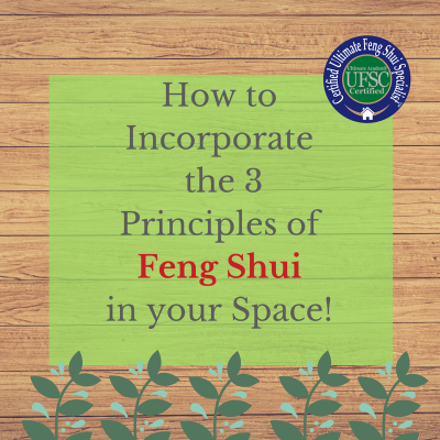 How to Incorporate the Three Principles of Feng Shui in your Space